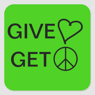 Give Peace Get Love Square Sticker