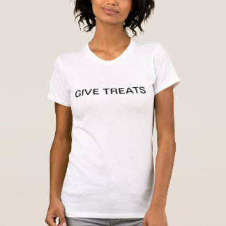 Give Treats T-Shirt