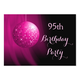 "Glamorous 95th Birthday Hot Pink Party Disco Ball 5"" X 7"" Invitation Card"