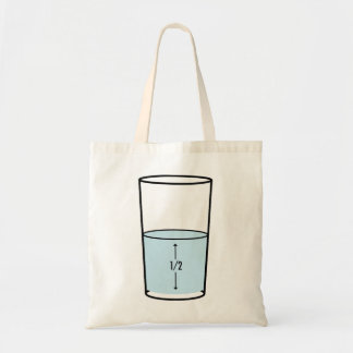 Glass Half Full - optimism Budget Tote Bag