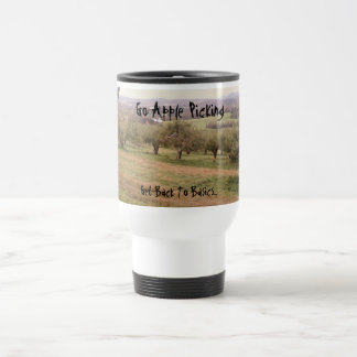 Go Apple Picking, Get Back To Basics... Stainless Steel Travel Mug