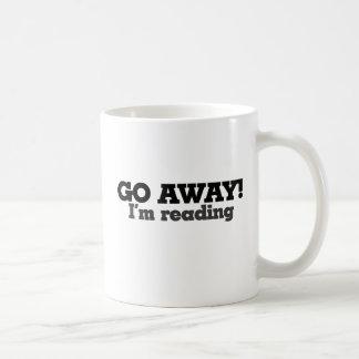 Go Away I m Reading Mugs