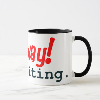 Go Away, I'm Writing Mug
