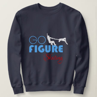 Go Figure Skating funny elegant Sweatshirt