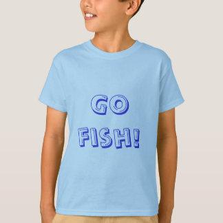 Go fish! T-Shirt