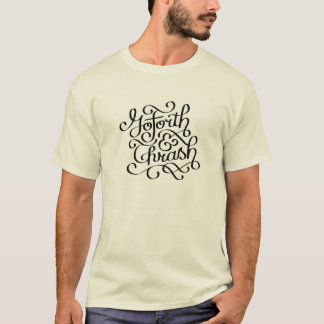 Go Forth & Thrash T-Shirt