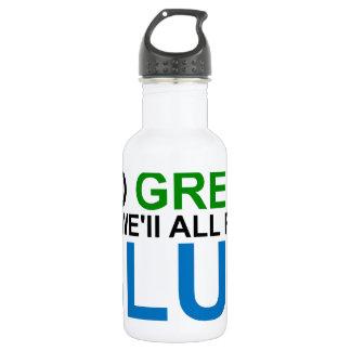 Go GREEN or we'll all feel BLUE 532 Ml Water Bottle