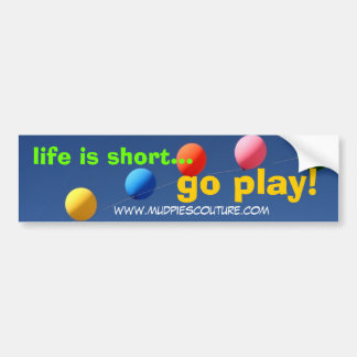 go play - Customized Bumper Sticker