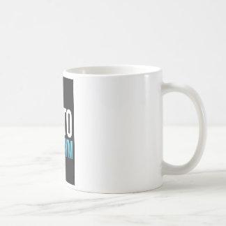 Go To The Gym Coffee Mug