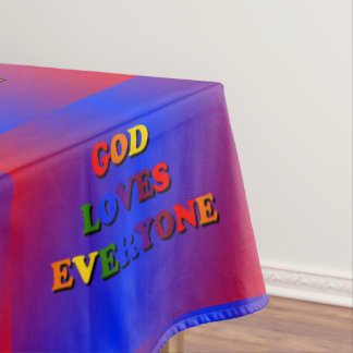 God Loves Everyone Colorful Tablecloth