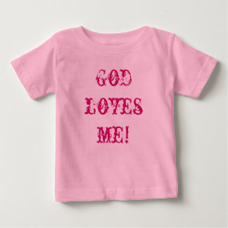 God Loves Me! Baby Tee