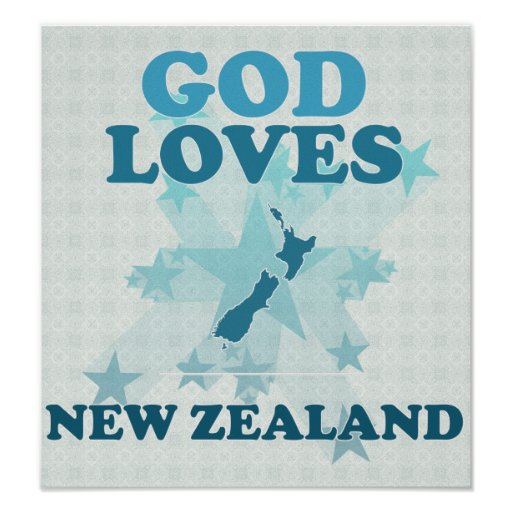 God Loves New Zealand Posters