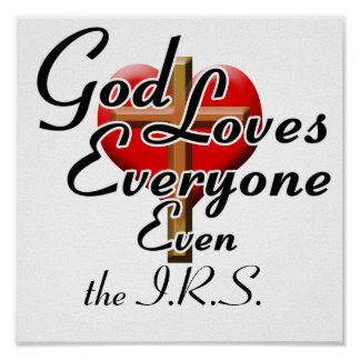 God Loves the IRS! Poster