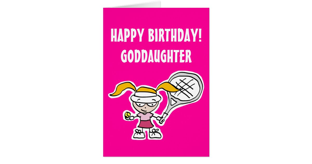 Goddaughter Birthday Card With Cute Tennis Girl Zazzle