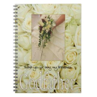 Godfather Bridesman thank you Spiral Notebook