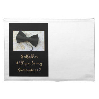 Godfather  Please be my Groomsman - invitation Placemat