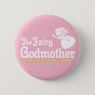 GodMother 6 Cm Round Badge