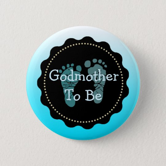 Godmotherr to be Blue Baby Boy Baby Shower Button