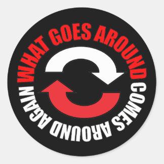 Goes Around Sticker