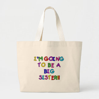 Going to be a Big Sister Large Tote Bag