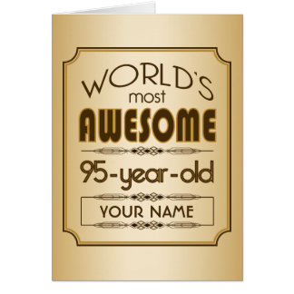 Gold 95th Birthday Celebration World Best Fabulous Card
