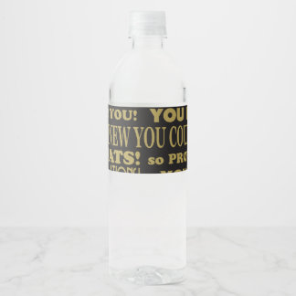 Gold and Black you did it graduate Water Bottle Label
