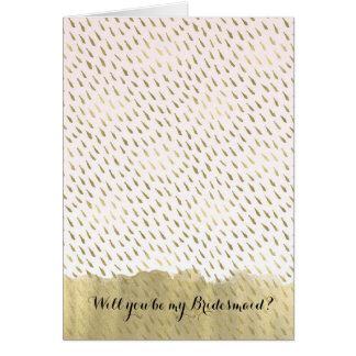 Gold Blush Pink White Ombre Be My Bridesmaid Card