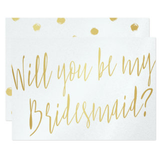 """Gold Calligraphy """"Will you be my bridesmaid"""" Card"""