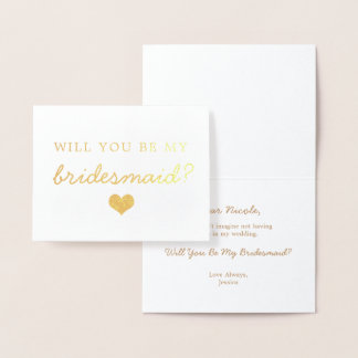 Gold Foil Heart Will You Be My Bridesmaid Card