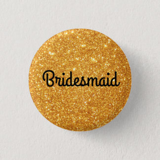 Gold Glitter Bridesmaid 3 Cm Round Badge