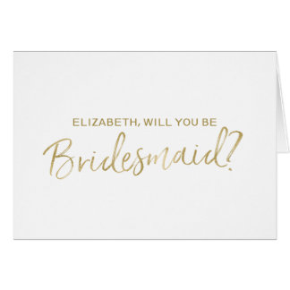 Gold Hand lettered Will you be my bridesmaid Card