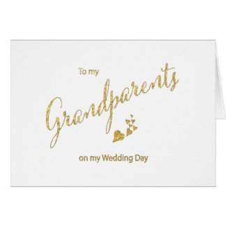 Gold Script To My Grandparents on My Wedding Day Note Card