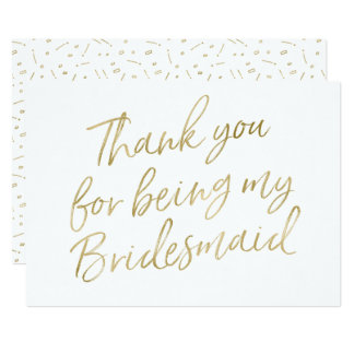 "Gold ""Thank you for being my bridesmaid"" Card"