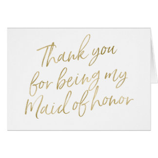 "Gold ""Thank you for my being my maid of honour"" Card"