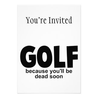 Golf Before Death Invitation