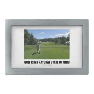 Golf Is My Natural State Of Mind (Golfer Golfing) Rectangular Belt Buckles