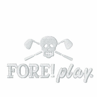 Golf Skull Bad Boys - Fore! Play - Golf Shirt Embroidered Polo Shirt