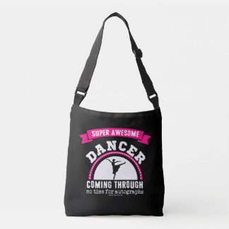 Golly Girls: Super Awesome DANCER Coming Through Crossbody Bag