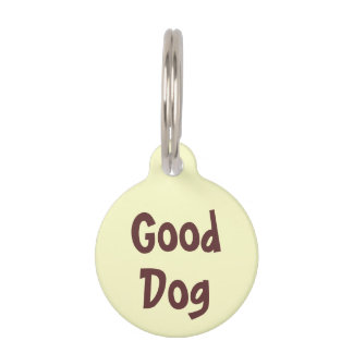 Good Dog Brown on Light Yellow Puppy Dog Name Tag Pet ID Tag