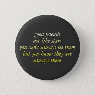 good friends 6 cm round badge