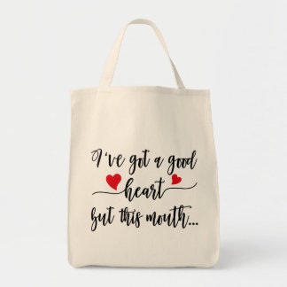 Good Heart Bad Mouth Tote
