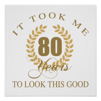 Good Looking 80th Birthday Poster