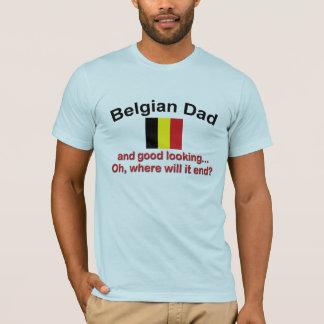 Good Looking Belgian Dad T-Shirt