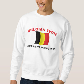 Good Looking Belgian Twin Sweatshirt