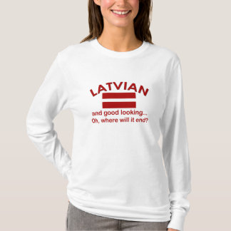 Good Looking Latvian T-Shirt