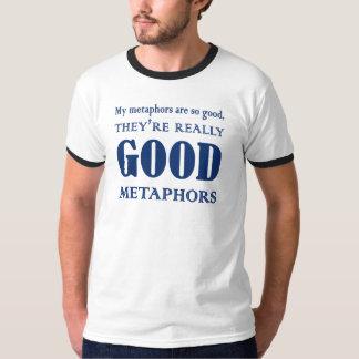 Good Metaphors T-Shirt