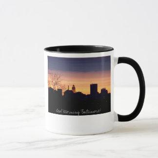 Good Morning Baltimore Mug