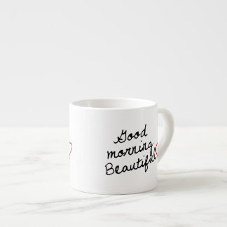 Good Morning Beautiful! Espresso Mug