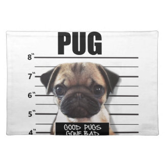 good pugs gone bad placemat