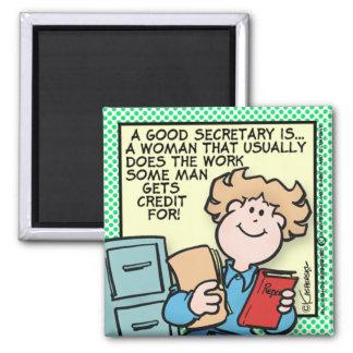 Good Secretary Magnet